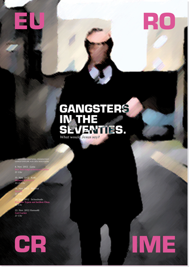 """Plakat für die neue Kinofilmreihe """"Eurocrime – Gangsters in the Seventies""""."""